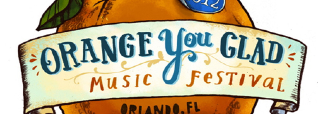 Orange You Glad Festival