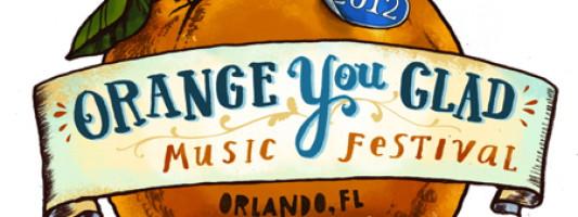 Orange You Glad Festival