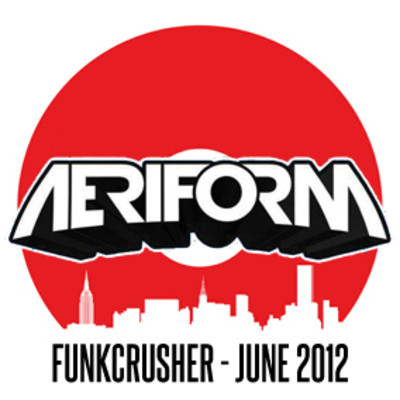 Aeriform Funkcrushers June 2012