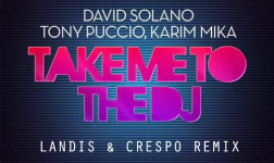 Take Me To The DJ (Landis And Crespo Remix)