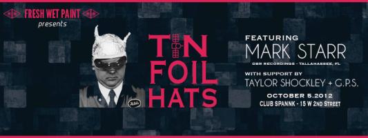 Fresh Wet Paint Presents: Tin Foil Hats