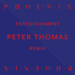 2013 - Peter Thomas Phoenix Remix