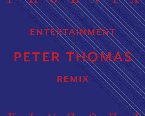 Phoenix – Entertainment (Peter Thomas Remix)