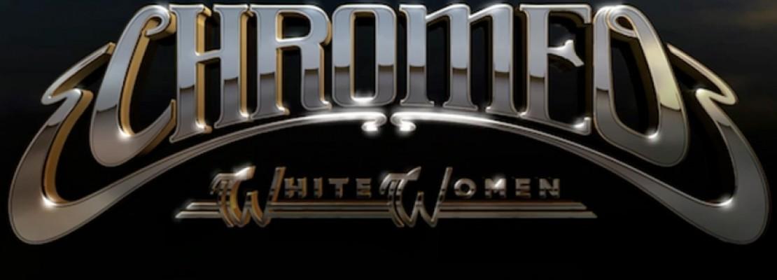 Chromeo's White Women Is A Funky Masterpiece