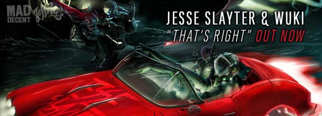 Jesse Slayter & Wuki – That's Right
